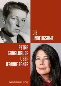Buchcover Jeannie Ebner Unbeugsame Mandelbaum
